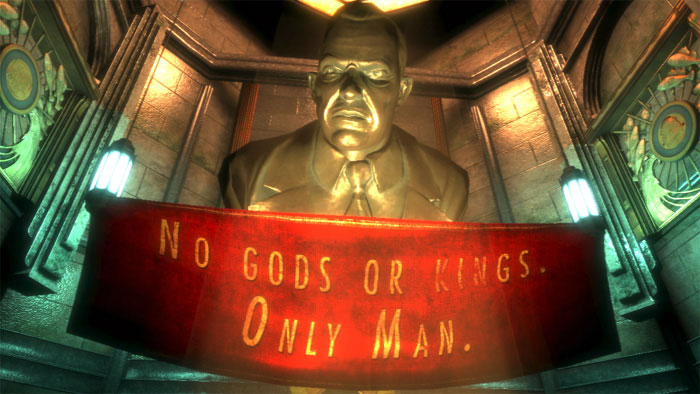 "Upon entering the city, Rapture, ""No Gods or Kings Only Man."""