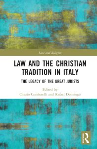 Law and the Christian Tradition in Italy: The Legacy of the Great Jurists