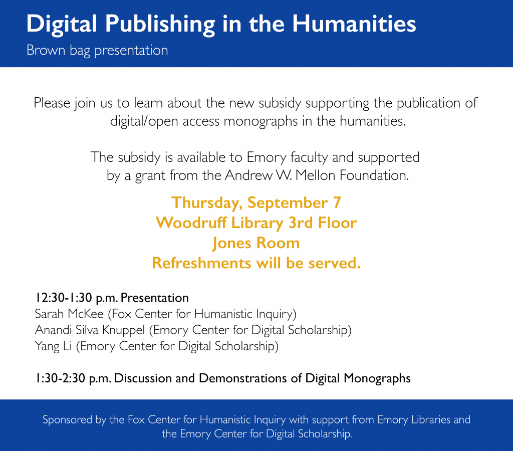 Flyer with information about a 9/7 event in the Woodruff Library Jones Room at 12:30 pm on digital publishing.