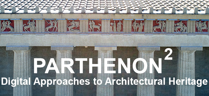 Banner for Parthenon^2: Digital Approaches to Architectural Heritage