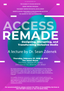 Poster for Access Remade lecture with Dr. Sean Zdenek featuring fuschia and purple background, a teal blob-like image behind the title, and primarily white sans-serif text
