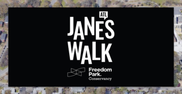 Jane's Walk ATL logo with white capital letters against black background. Freedom Park Conservancy in smaller white text.