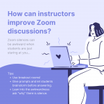 Infographic version of tips on how instructors can improve Zoom discussions featuring purple and white illustration of a woman typing on a laptop.