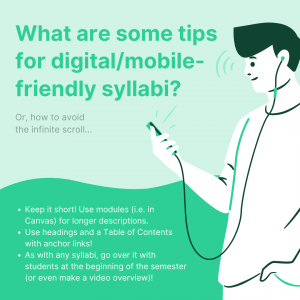 Infographic version of tips for creating digital/mobile-friendly syllabi, featuring a sea green and white illustration of a man holding a phone connected to earphones.