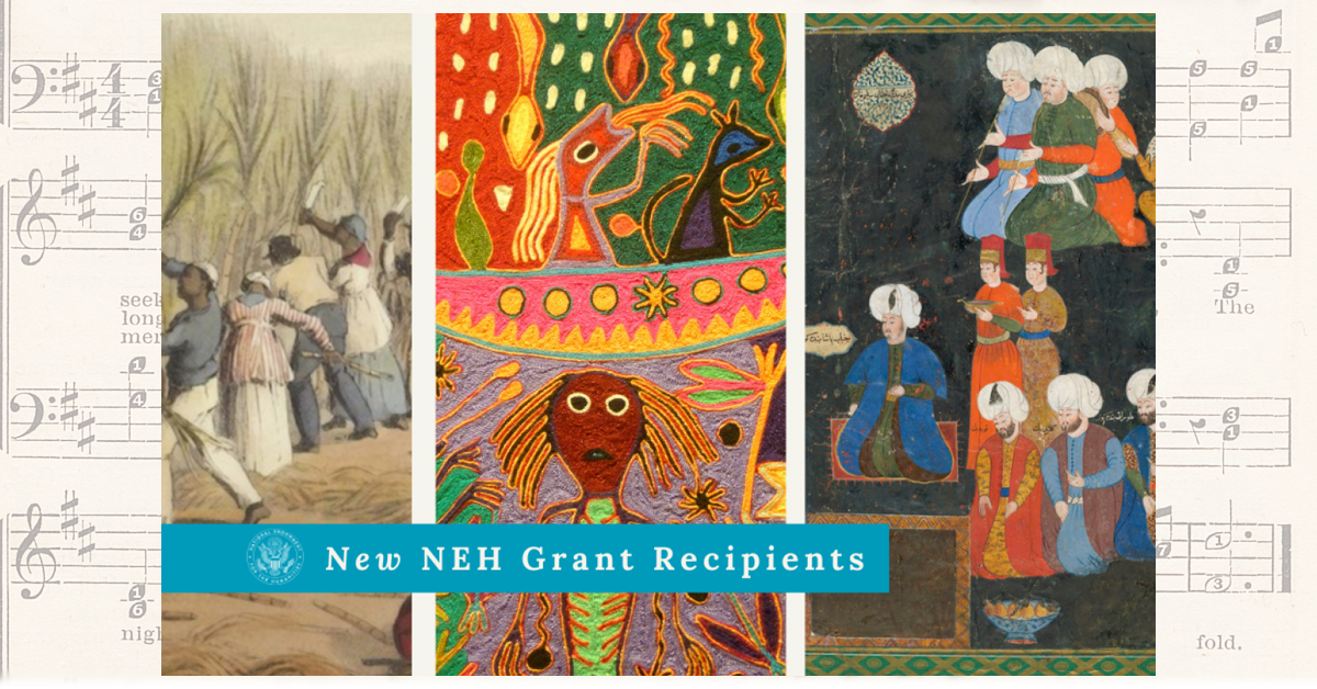 New NEH Grant Recipients April 2021. Image features cropped versions of three colorful artworks. In the background is a faded shapenotes music page.