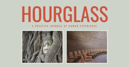 """Journal title Hourglass in orange capital letters with subtitle: """"A Creative Journal of Human Experience."""" Image underneath: Buddha head in a bodhi tree; empty classroom with chairs arranged in a curved line."""