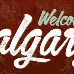 "Script text with ""Welcome to Calgary"""