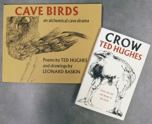 Hughes' works Cave Birds and Crow.