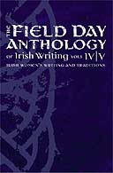 The Field Day Anthology of Irish Writing, 2005
