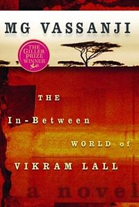 The In-Between World of Vikram Lall, 2003