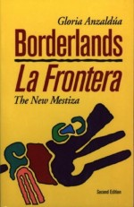 Borderlands/LaFrontera: The New Mestiza, 1987