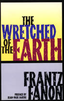 The Wretched of the Earth, 1961.