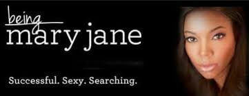 Being Mary Jane is a drama that airs on BET. The series chronicles the personal and professional affairs of successful TV anchor Mary Jane Paul (played by Gabrielle Union). In the show, Mary Jane's best friend Lisa successfully commits suicide after previous failed attempts.