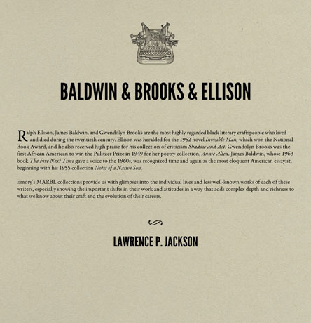 Ralph Ellison, James Baldwin & Gwendolyn Brooks
