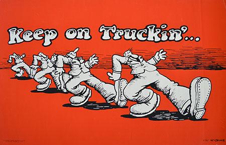 "R. Crumb, ""Keep On Truckin'"" Poster"