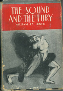 an analysis of the sound and the fury by william faulkner 1929