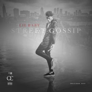 Lil Baby's album Street Gossip (Preacher Man)