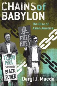 Cover of Chains of Babylon: The Rise of Asian America