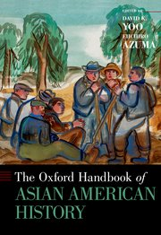 Cover of The Oxford Handbook of Asian American History