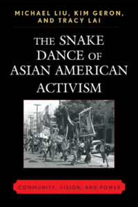 Cover of The Snake Dance of Asian American Activism